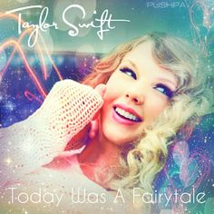 Taylor Swift Today Was A Fairytale cover made by Pushpa