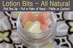 DIY All natural Lotion Bits - Pick one up - put in palm of hand and melts into lotion! Instructions here...