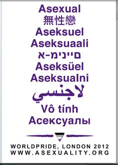 asexual worldpride london 2012 asexual in various languages