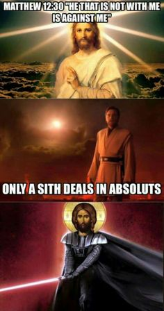 Go Fun The World Darth jesus. Prequel Memes, Star Wars Jokes, Superhero Memes, Great Memes, Christian Humor, Stupid Funny Memes, Star Wars Art, Lol, Funny Photos