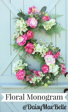 FLORAL - Use chicken wire, floral foam and silk flowers to create this simply gorgeous floral monogram wreath door display. Get the tutorial at Daisy Mae Belle Deco Floral, Floral Foam, Floral Design, Floral Wall, Diy Spring Wreath, Diy Wreath, Wreath Ideas, Spring Crafts, Fresh Wreath