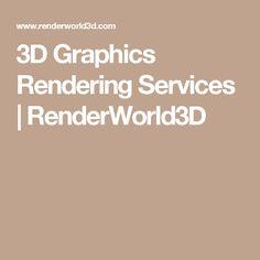 3D Graphics Rendering Services | RenderWorld3D
