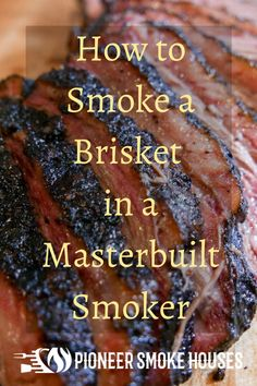Ready to cook up something delicious? In this guide, we explain how to smoke a brisket in a Masterbuilt smoker. Smoker Grill Recipes, Beef Brisket Recipes, Smoked Beef Brisket, Smoked Meat Recipes, Grilling Recipes, Food Smoker, Brisket Meat, Smoker Cooking, Spinach Recipes