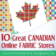 Sewing Patterns Cut, Stitch Piece Quilt Designs: 10 Great Canadian Online Fabric Stores - A list of some great Canadian fabric stores for quilters and sewists. Quilting Tips, Quilting Projects, Quilting Designs, Quilting Fabric, Beginner Quilting, Embroidery Designs, Craft Projects, Craft Ideas, Sewing Patterns Free
