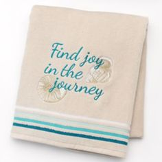 "SONOMA life + style Shoreline ""Find Joy in the Journey"" Bath Towel $24.99"