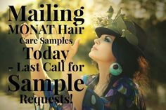 MONAT Samples Going Out!