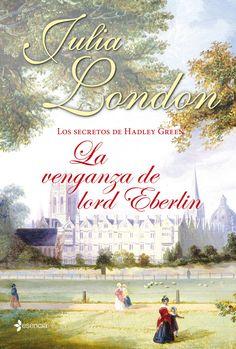 2 LA VENGANZA DE LORD EBERLIN. - serie los Secretos // Julia London