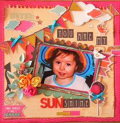 """You are my Sunshine"" layout published in ""Australian Scrapbooking Ideas"" Issue 20, Adriana Bolzon"