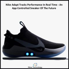 6b3e2432c75a Nike Adapt Self-Lacing Smart Sneaker Will Require Regular Charging.They  don t