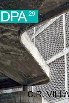 C.R. Villanueva / [editor invitado, José Javier Alayón] UPC, Barcelona : 2013 127 p : il. Colección: DPA, Documents de Projectes d'Arquitectura ; 29 Villanueva, Carlos Raúl, 1900-1975. Arquitectura -- Siglo XX -- Venezuela. Sbc Aprendizaje A-72VILLANUEVA CRV http://millennium.ehu.es/record=b1790369~S1*spi
