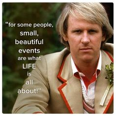 Fifth Doctor (Peter Davison)   11 Best Quotes Of The First 11 Doctors