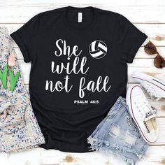 She will not fall Volleyball T-Shirt Cute Volleyball Shirts, Volleyball Shirt Designs, Volleyball Sweatshirts, Volleyball Practice, Volleyball Setter, Volleyball Tips, Volleyball Outfits, Volleyball Hairstyles, Volleyball Pictures