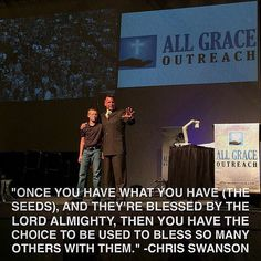 """""""Once you have what you have (the #seeds) and they're blessed by the #Lord Almighty then you have the #choice to be used to bless so many others with them."""" -Chris Swanson #lovelifeleadership"""