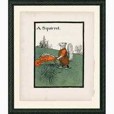 Squirrel! Love this series of illustrations from a children's book. Archival reproduction from Smith & Co.