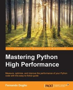 Buy Mastering Python High Performance by Fernando Doglio and Read this Book on Kobo's Free Apps. Discover Kobo's Vast Collection of Ebooks and Audiobooks Today - Over 4 Million Titles! Python Programming, Computer Programming, Computer Science, Science Education, Data Science, Introduction To Programming, Deep Learning, Machine Learning, Book Publishing
