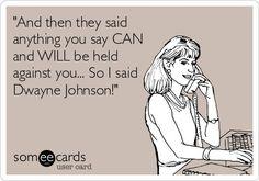 "Dwayne ""The Rock"" Johnson...ahhhhh"
