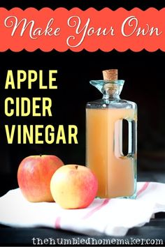 Learn how to make your own homemade apple cider vinegar, and save money!