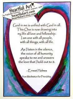 God In Me Is Unified ERNEST HOLMES Oneness Inspiration Science of Mind Friend Quote Spiritual Meditation Heartful Art by Raphaella Vaisseau #ernestholmes #raphaellavaisseau #heartfulart #namaste #spiritual #meditation #oneness #allowing #loa #God #friendship