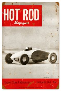 Hot Rod Magazine So. Cal Speed Shop Metal Sign - Hot Rod Magazine So. Cal Speed Shop Metal Sign Hot Rod Magazine So. Cal Speed Shop Metal Sign From the HOT ROD Magazine collection, this So. Garage Signs, Garage Art, Vintage Metal Signs, Vintage Race Car, Custom Cars, Hot Rods, Retro Vintage, Magazine Covers, Street Rods