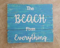 Check out this item in my Etsy shop https://www.etsy.com/ca/listing/486489857/unique-rustic-beach-fixes-everything
