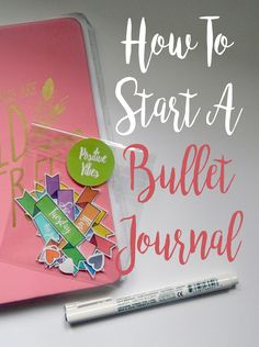 How To Start A Bullet Journal.