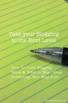 Take your Blogging to the Next Level! This collection of resources will help you get started. | #Blogging #ContentMarketing