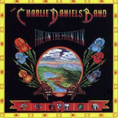 "The Charlie Daniels Band 1974 release ""Fire On The Mountain"""
