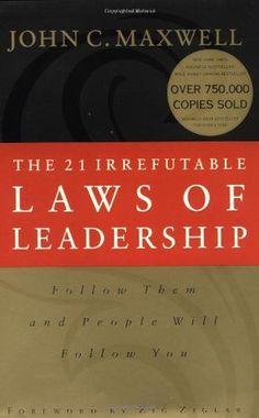BOOK // MBA Lesson: Leadership Read: 21 Irrefutable Laws of Leadership, by John C. Maxwell