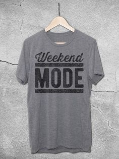 Weekend Mode Shirt - The perfect vintage style t-shirt for the weekend! Weekend Mode unisex graphic tee for men and women. Soft and comfy shirts for a casual weekend!