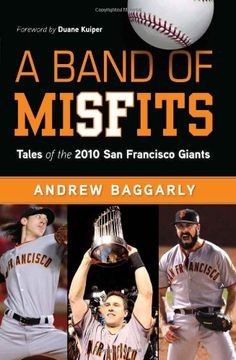 """Read """"A Band of Misfits Tales of the 2010 San Francisco Giants"""" by Andrew Baggarly available from Rakuten Kobo. For 53 years, San Francisco waited. Waited for a team like the 2010 Giants to come along. Waited for a team that could e. San Francisco Basketball, San Francisco Giants Baseball, Used Books, Great Books, Books To Read, My Giants, New York Giants, G Man, Jay Z"""
