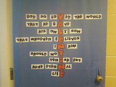 John 3:16... My classroom door decoration for February!  (Greeneville church of Christ - 3rd and 4th graders)