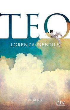 Lorenza Gentile: Teo (@dtvverlag )