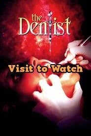 Ver El Dentista 1996 Online Gratis En Espanol Latino O Subtitulada Free Movies Online Online Streaming Dentist