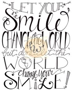 Let Your SMILE Change the World / Smile Print / 8x10 Print / by The Handwritten Word