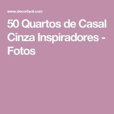 50 Quartos de Casal Cinza Inspiradores - Fotos