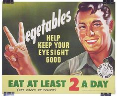 Vintage Type - My how we have changed our views of how many veggies we should be eating a day.  lol