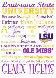 GEAUX TIGERS! Louisiana State University 67e679663