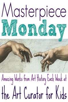 Masterpiece Monday - Amazing Works from Art History Each Week at the Art Curator for Kids - Art History for Kids, Art Appreciation for Kids High School Art, Middle School Art, Art Analysis, Art History Lessons, History Memes, Art Criticism, Art Curriculum, School Art Projects, School Ideas
