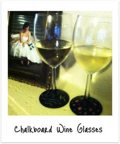 Chalkboard wine glasses... already made these for a gift! Amazing! Now to make some for me