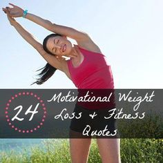 Get motivated! 24 Mo  Get motivated! 24 Motivational Weight Loss and Fitness Quotes that will inspire you to reach your goals this year |  health.com