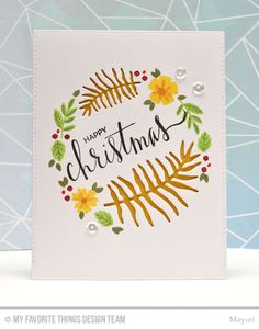 Mini Modern Blooms, Hand Lettered Holidays, Leafy Greenery Die-namics - Mayuri  #mftstamps