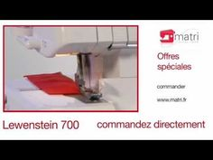 Lewenstein 700 Instruction lockmachine overlocker surjeteuse overlock maschinen owerlock - YouTube