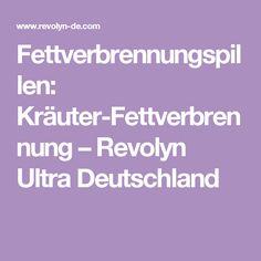Fettverbrennungspillen: Kräuter-Fettverbrennung – Revolyn Ultra Deutschland