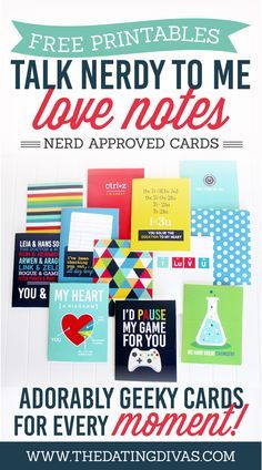 12 FREE Talk Nerdy To Me Printable Love Notes - Channel your inner geek with these adorkable cards! Your man is going to LOVE these clever love notes!!! www.TheDatingDivas.com