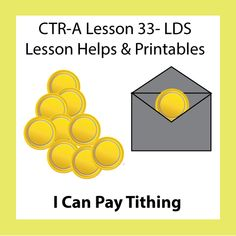CTR A Lesson 33 I Can Pay Tithing - Lesson ideas and Printables...cute website with great lesson helps!