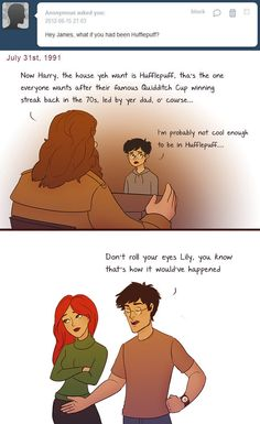 "Others imagine what it would be like if the couple had been in a different Hogwarts house. | These Hilarious ""Harry Potter"" Comics Ask James And Lily Potter Questions"