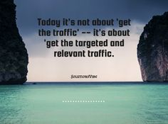 """""""Today it's not about 'get the traffic' -- it's about 'get the targeted and relevant traffic.'"""" #solutionsvibe #digitalmedia #whitelabelseo #online #marketing #services #US #seoservices #unitedstates #SEO"""