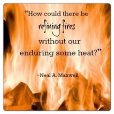 Quote About Refining Fire