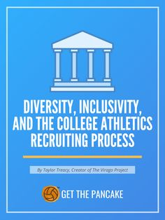 Diversity, Inclusivity, and the College Athletics Recruiting Process
