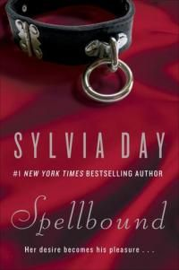 Spellbound by Sylvia Day - read or download the free ebook online now from ePub Bud!